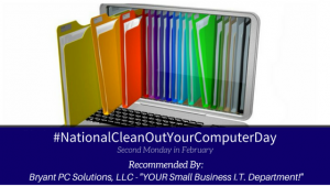 #NationalCleanOutYourComputerDay